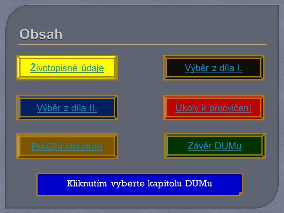 Životopisné údaje Výběr z díla I.