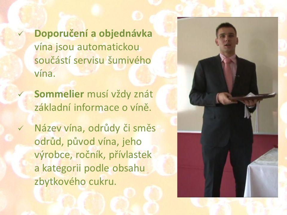 Doporučení a objednávka vína jsou automatickou součástí servisu šumivého vína.