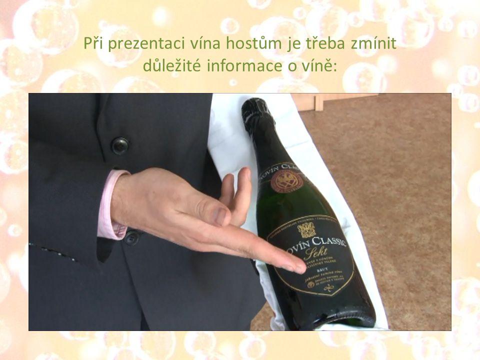 Výrobce Název Zařazení dle kategorizace vín Zařazení dle zbytkového cukru Ročník Oblast Odrůdové složení Popřípadě zajímavosti ohledně výroby Při prezentaci vína hostům je třeba zmínit důležité informace o víně: