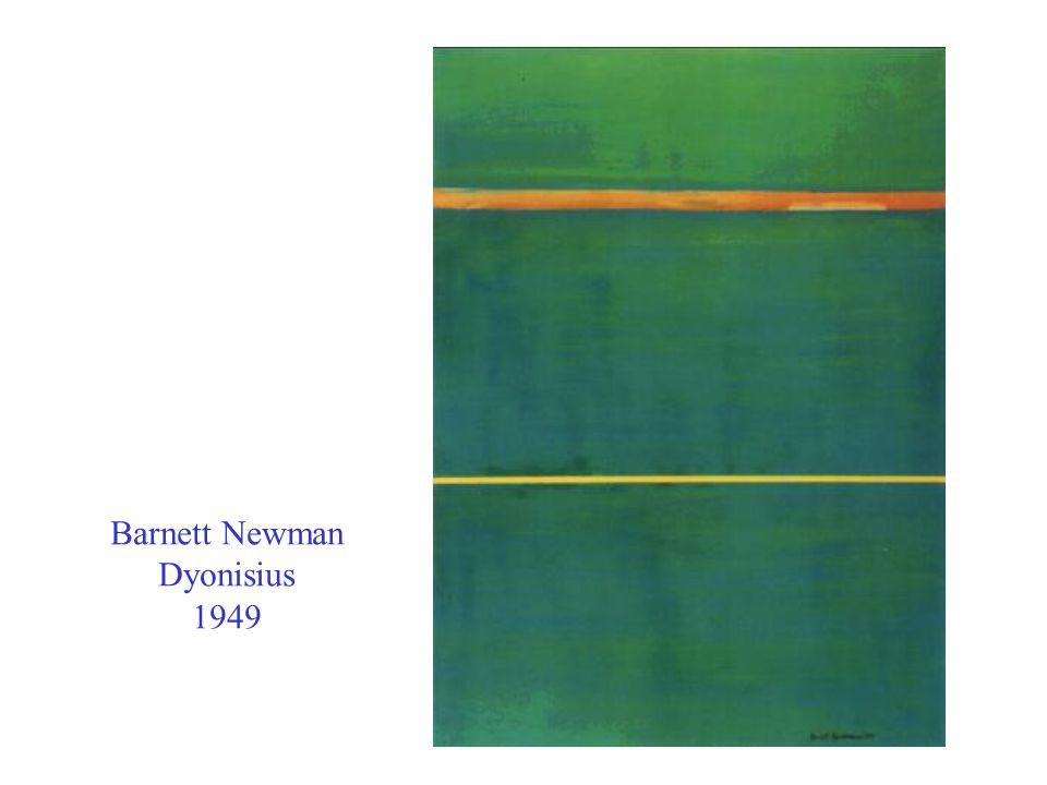 Barnett Newman Dyonisius 1949