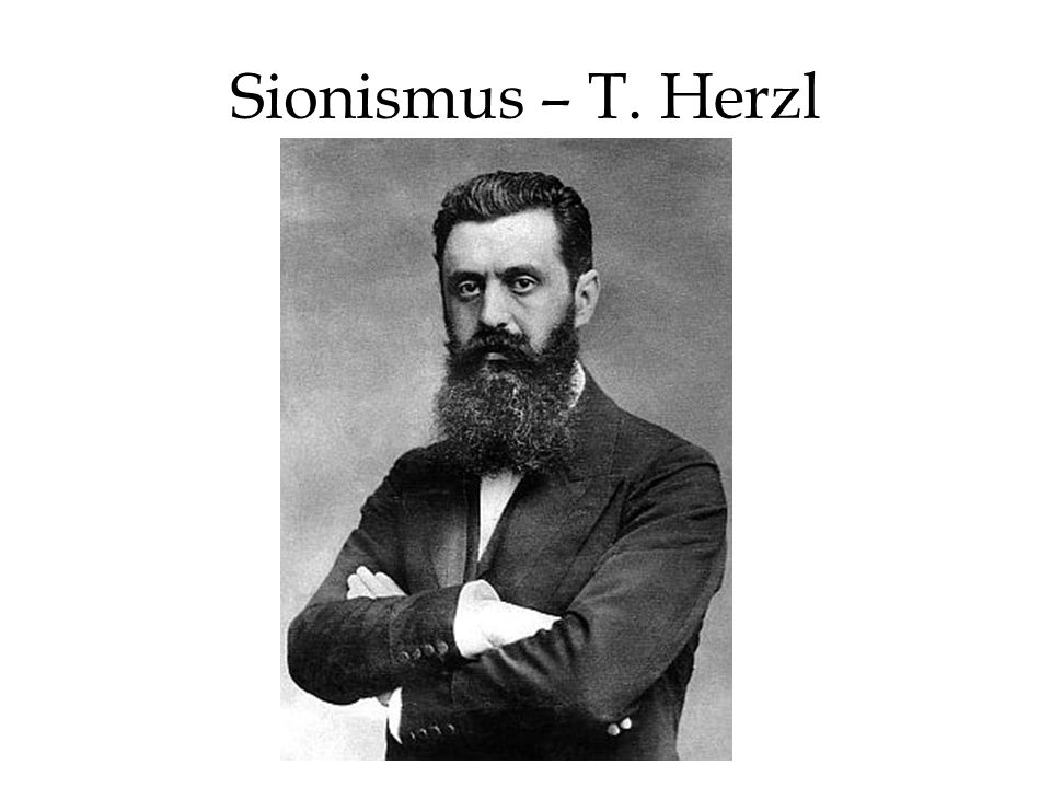 Sionismus – T. Herzl