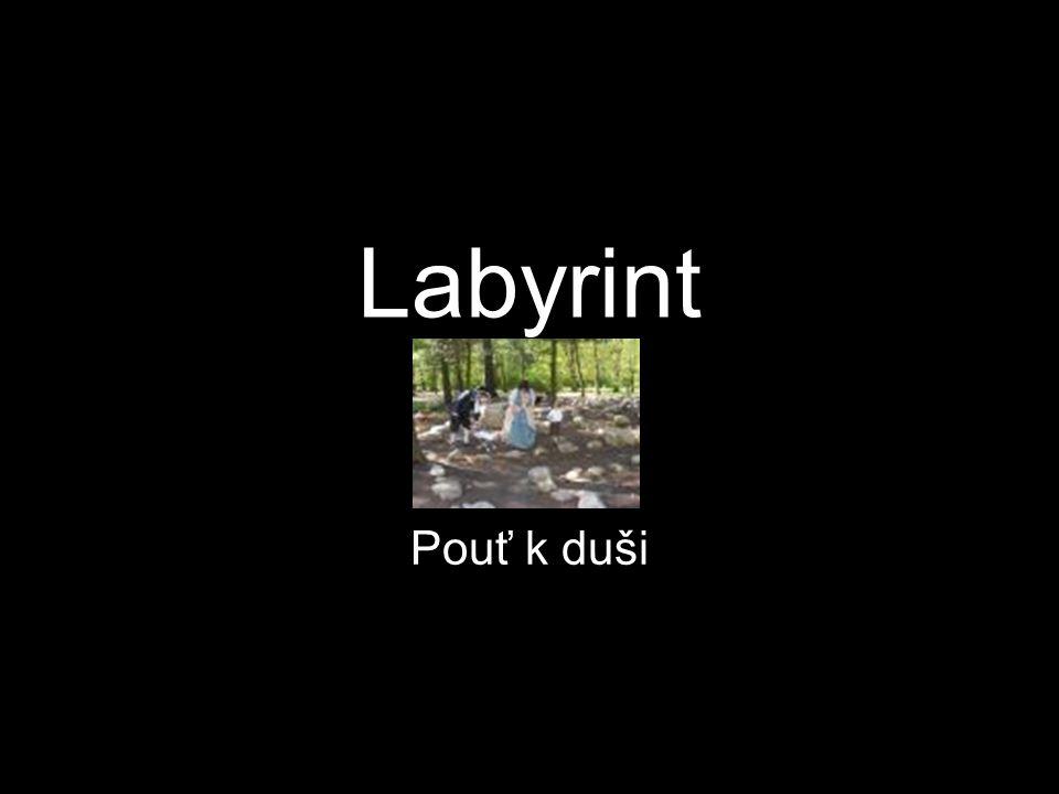 Labyrint je archetypální forma duchovního cvičení.