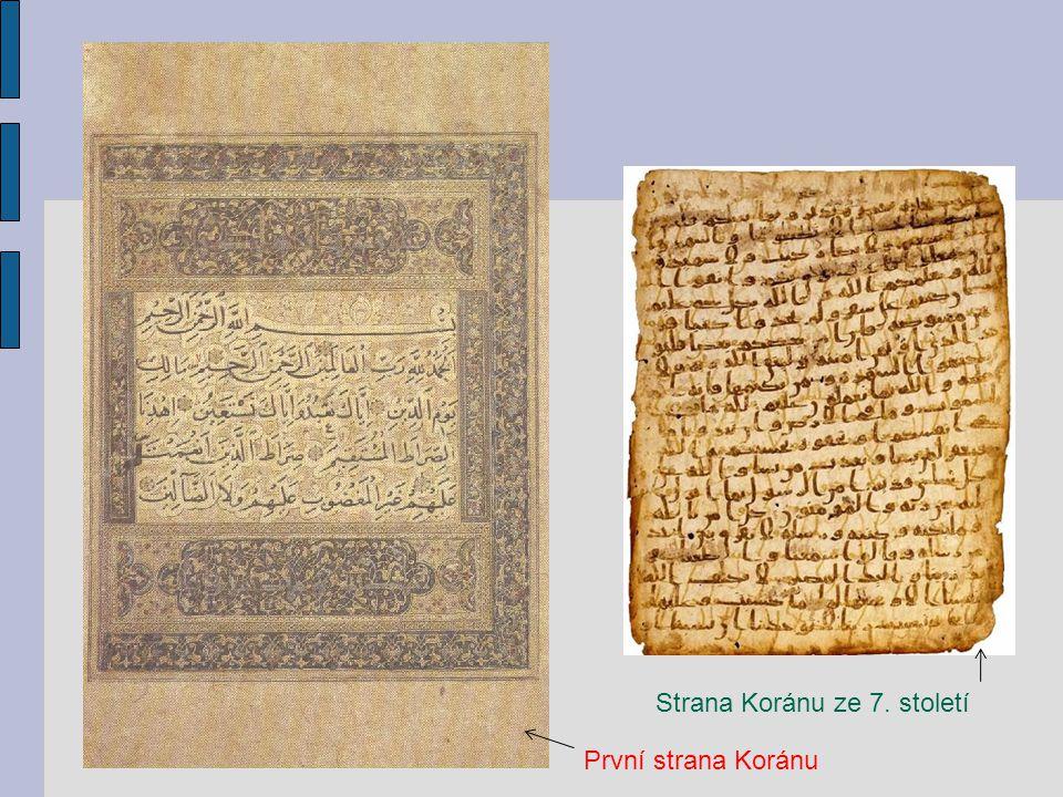 První strana Koránu Strana Koránu ze 7. století