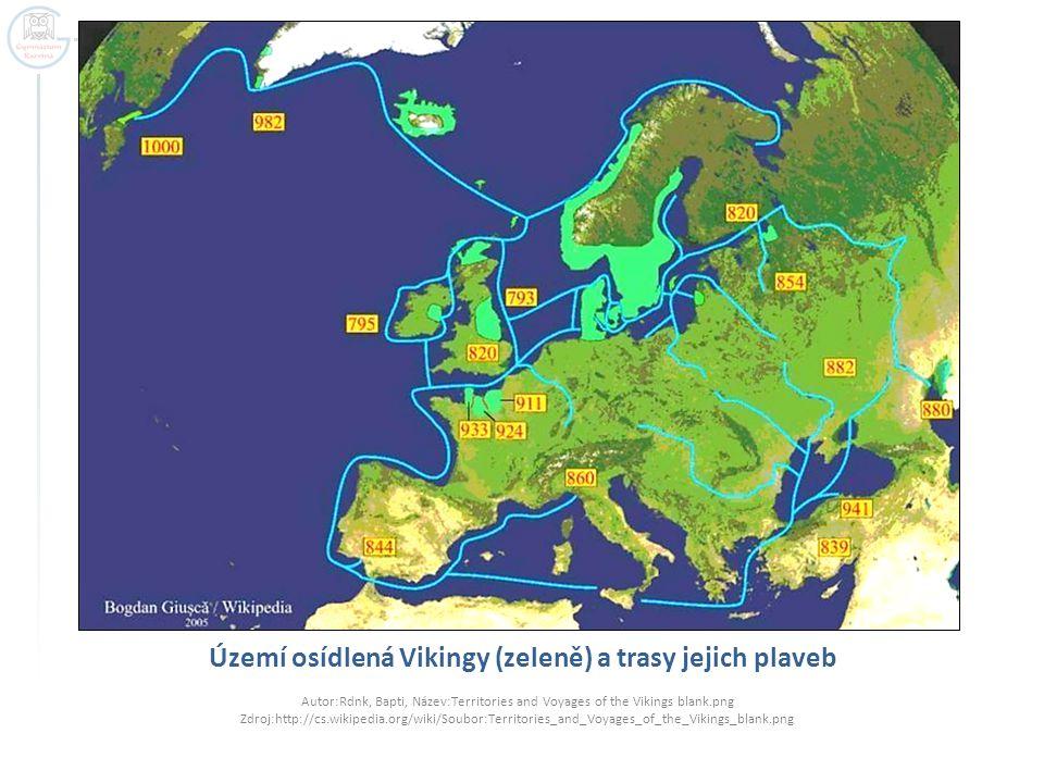 Dobytá území – Kyjevská Rus, Normandie  Na dobytých územích se Vikingové někdy usadili :  A) Zastánci tzv.