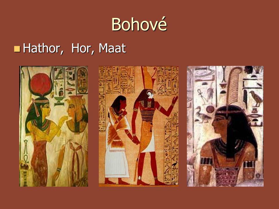 Bohové Hathor, Hor, Maat Hathor, Hor, Maat