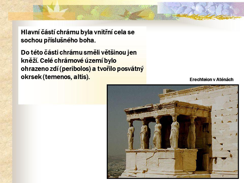 Hlavní částí chrámu byla vnitřní cela se sochou příslušného boha. Do této části chrámu směli většinou jen kněží. Celé chrámové území bylo ohrazeno zdí