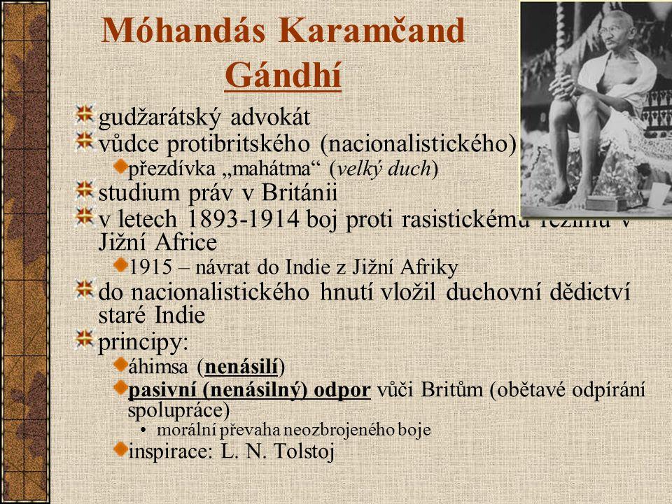 """Móhandás Karamčand Gándhí gudžarátský advokát vůdce protibritského (nacionalistického) hnutí přezdívka """"mahátma"""" (velký duch) studium práv v Británii"""