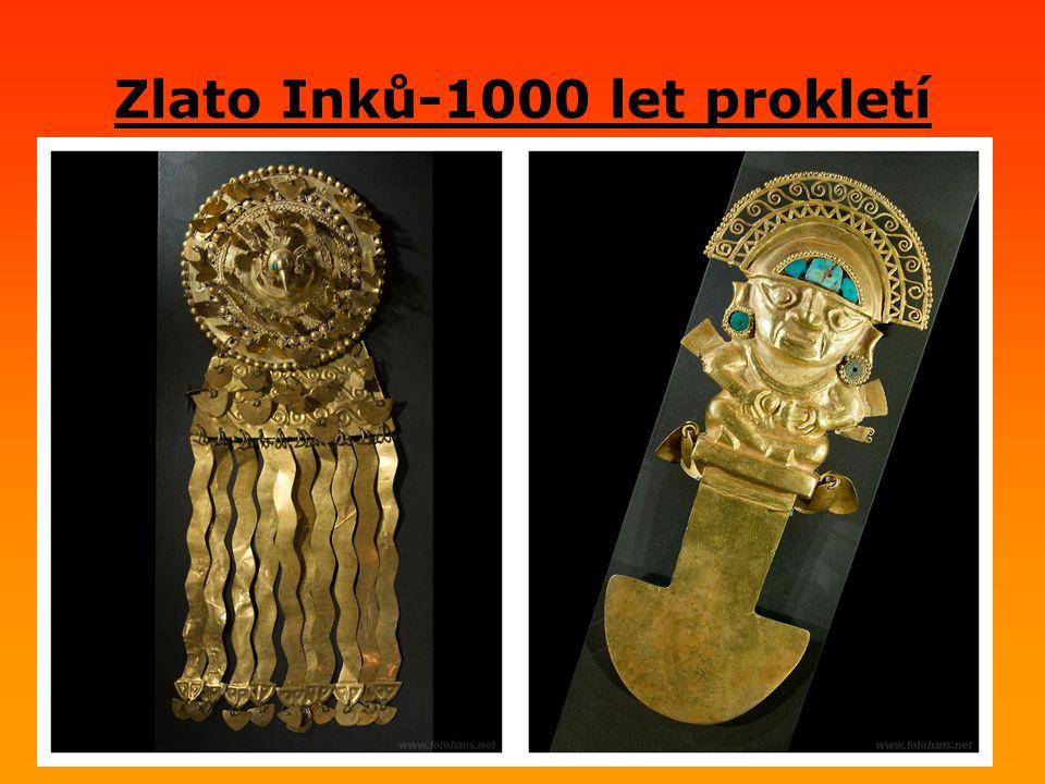 Zlato Inků-1000 let prokletí