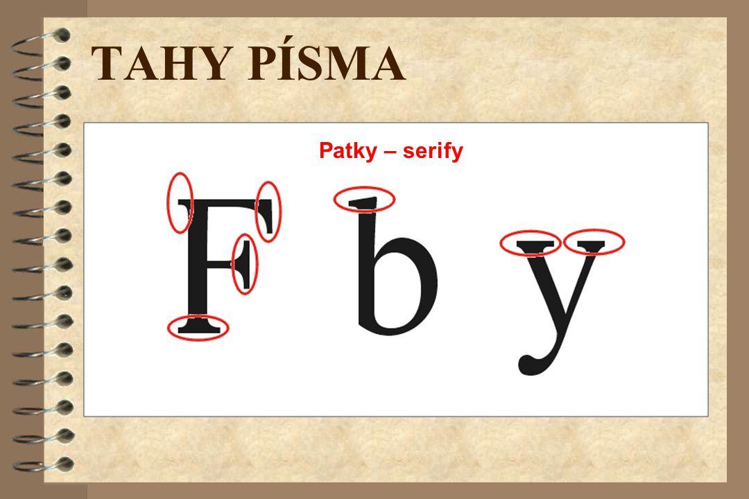 TAHY PÍSMA Patky – serify