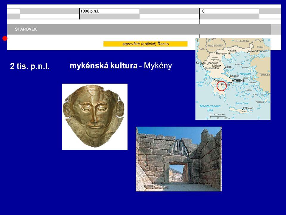 1 tis. p.n.l. homérské období Trója