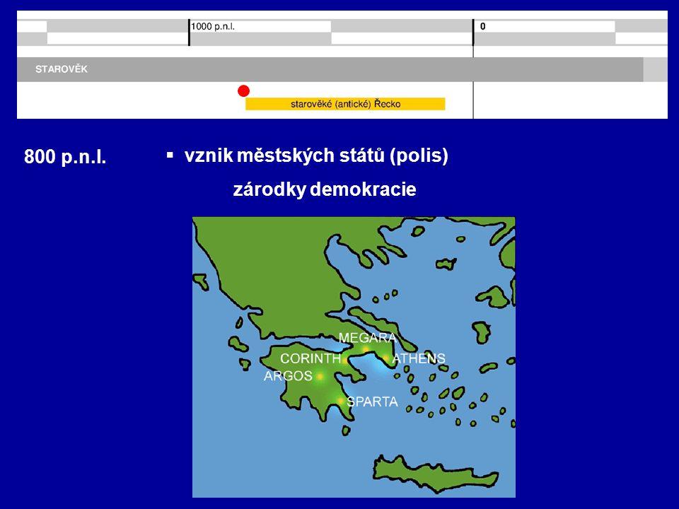 800 p.n.l.  řecká kolonizace