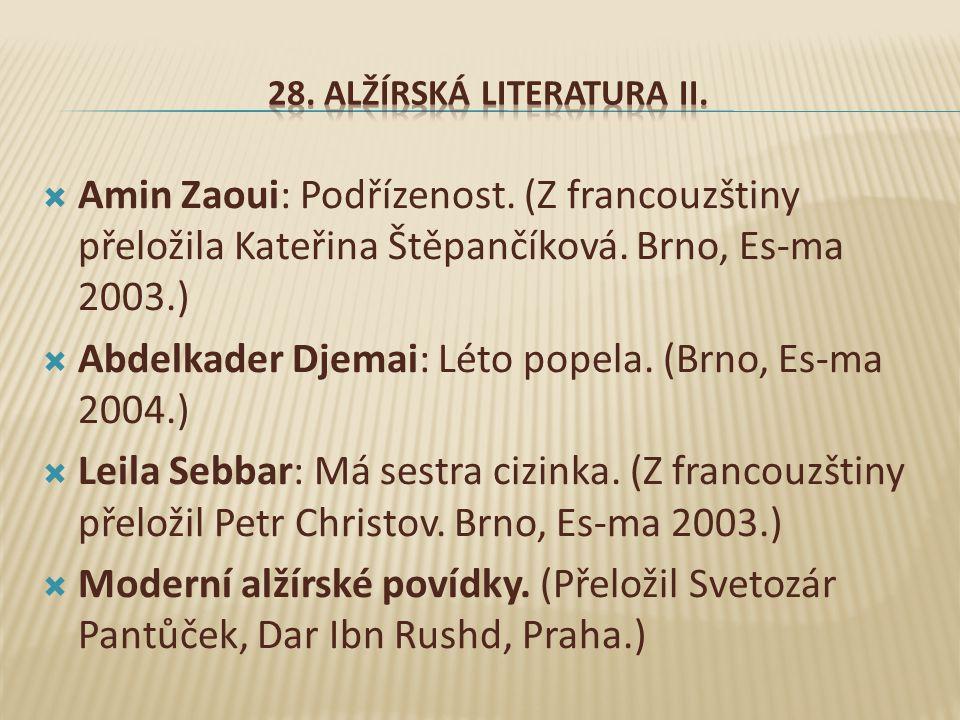  Amin Zaoui: Podřízenost.(Z francouzštiny přeložila Kateřina Štěpančíková.