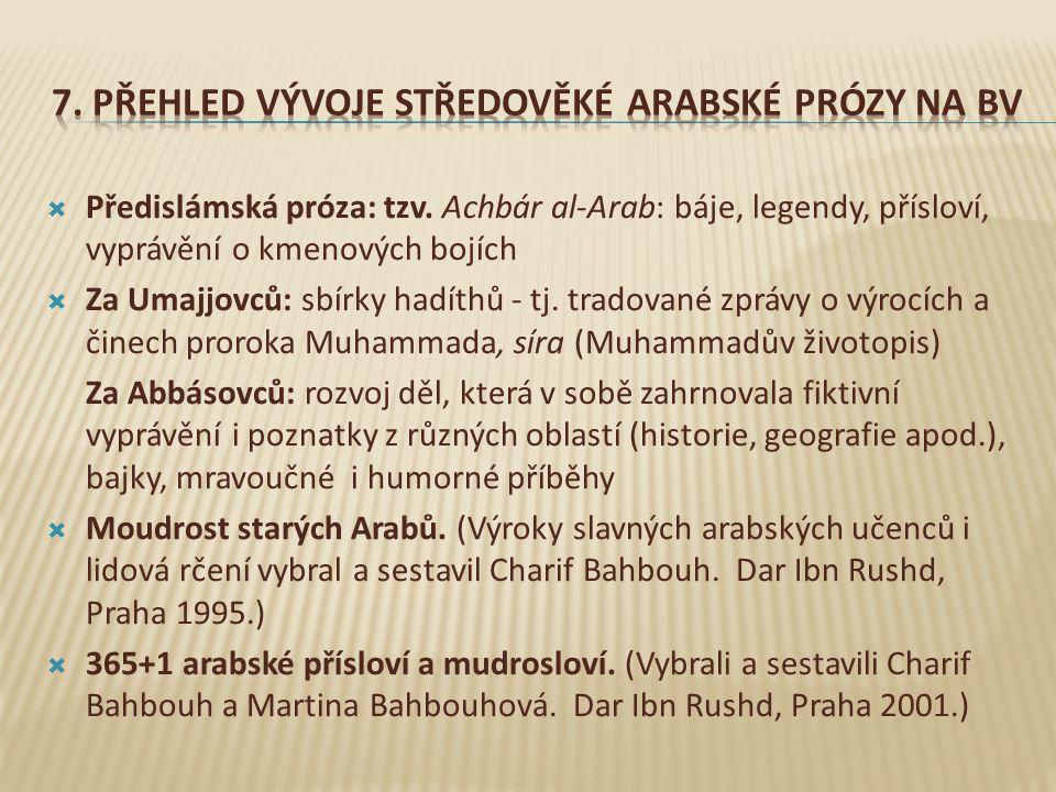  Palestinská je flétna má.(Přeložil Karel Petráček.