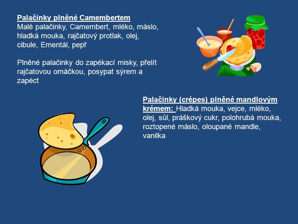 Palačinky plněné Camembertem Malé palačinky, Camembert, mléko, máslo, hladká mouka, rajčatový protlak, olej, cibule, Ementál, pepř Plněné palačinky do