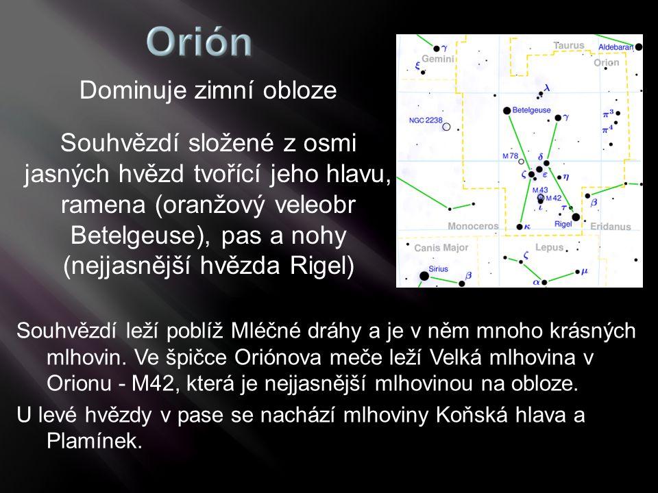 Souhvězdí leží poblíž Mléčné dráhy a je v něm mnoho krásných mlhovin. Ve špičce Oriónova meče leží Velká mlhovina v Orionu - M42, která je nejjasnější
