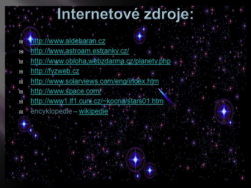  http://www.aldebaran.cz http://www.aldebaran.cz  http://www.astroam.estranky.cz/ http://www.astroam.estranky.cz/  http://www.obloha.webzdarma.cz/p
