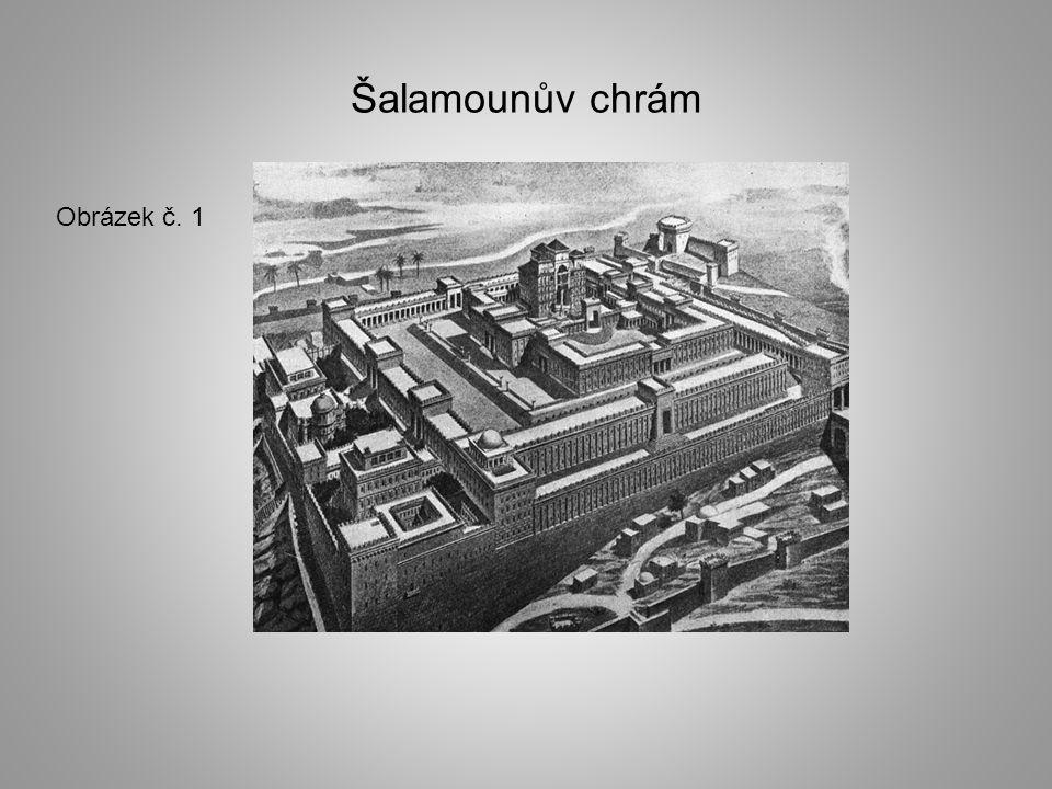 Šalamounův chrám Obrázek č. 1