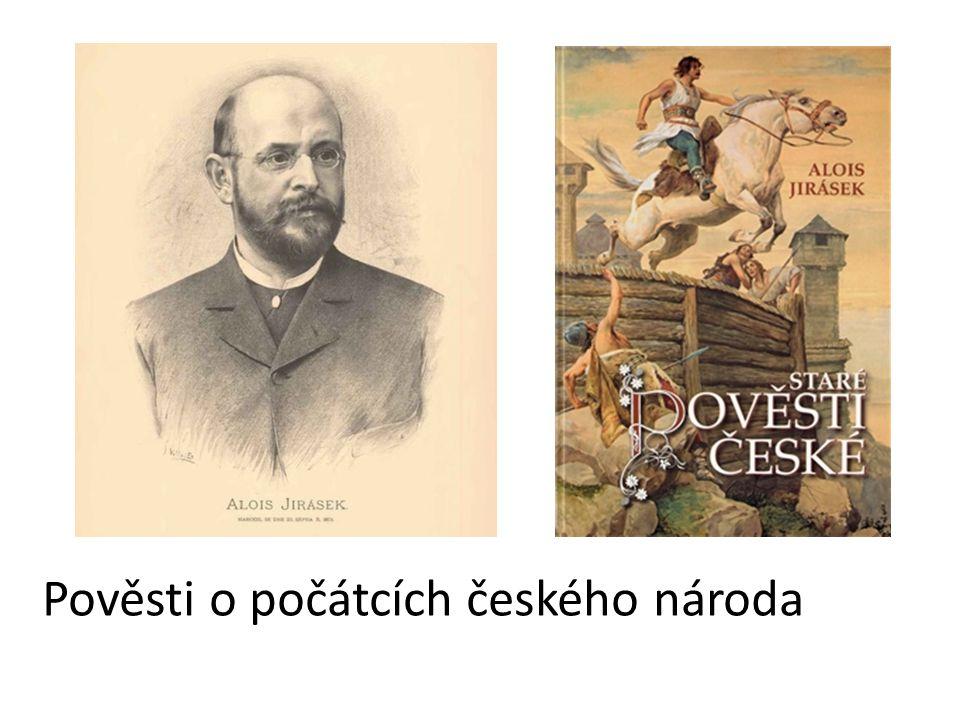 Pověsti o počátcích českého národa