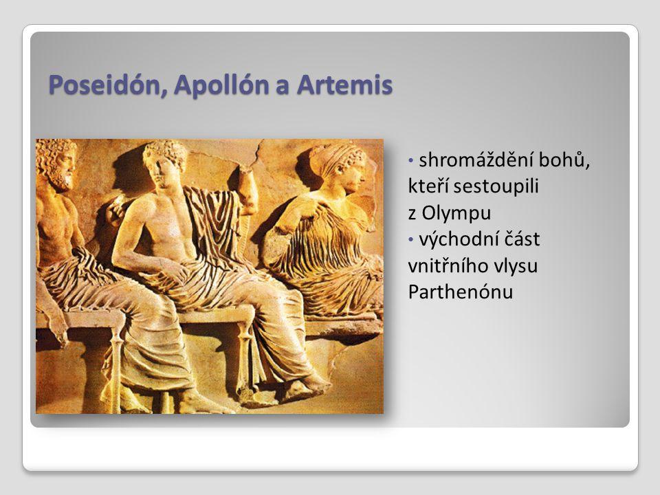 Poseidón, Apollón a Artemis shromáždění bohů, kteří sestoupili z Olympu východní část vnitřního vlysu Parthenónu