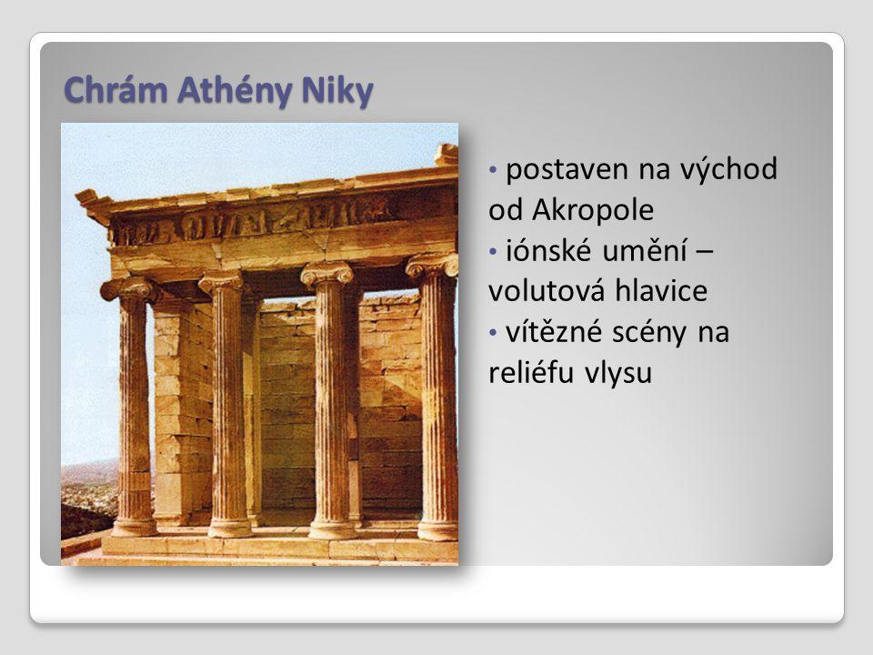 Chrám Athény Niky postaven na východ od Akropole iónské umění – volutová hlavice vítězné scény na reliéfu vlysu