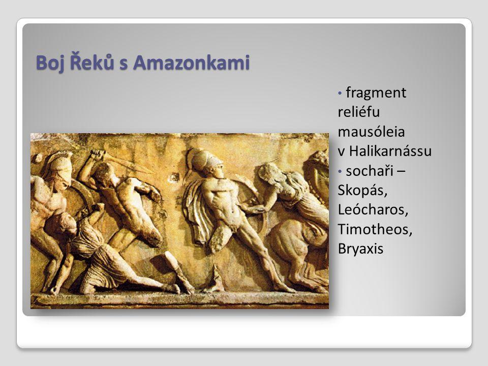 Boj Řeků s Amazonkami fragment reliéfu mausóleia v Halikarnássu sochaři – Skopás, Leócharos, Timotheos, Bryaxis
