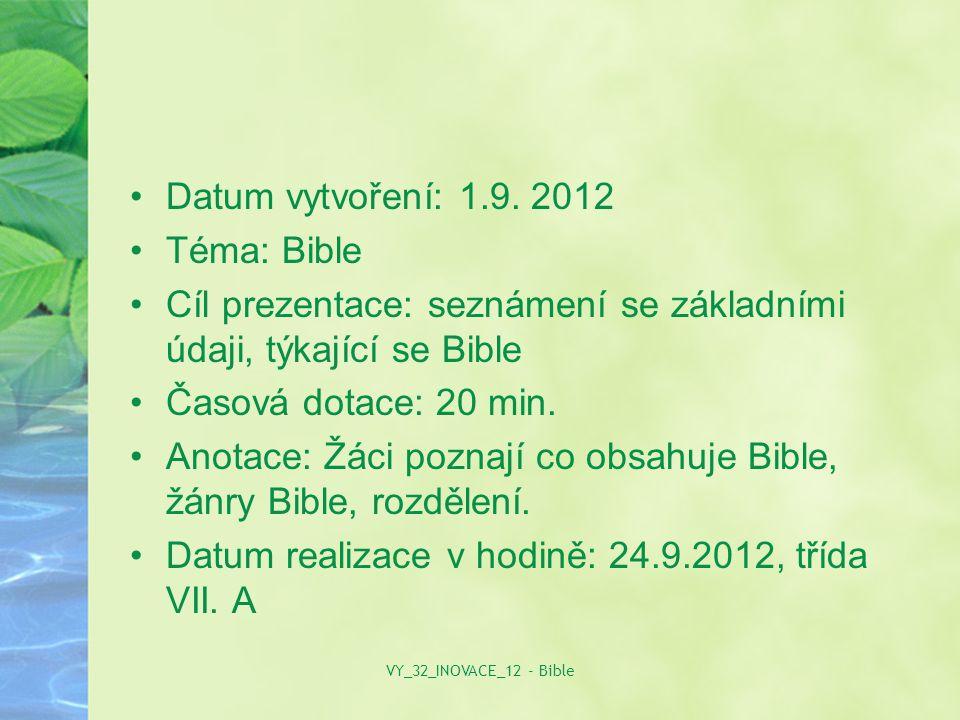 Bible soubor knih, které křesťanství a judaismus považuje za posvátné a inspirované Bohem.