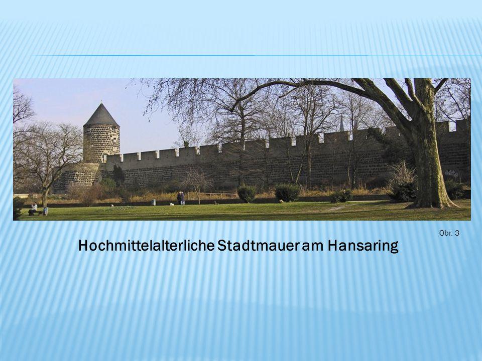 Obr. 3 Hochmittelalterliche Stadtmauer am Hansaring