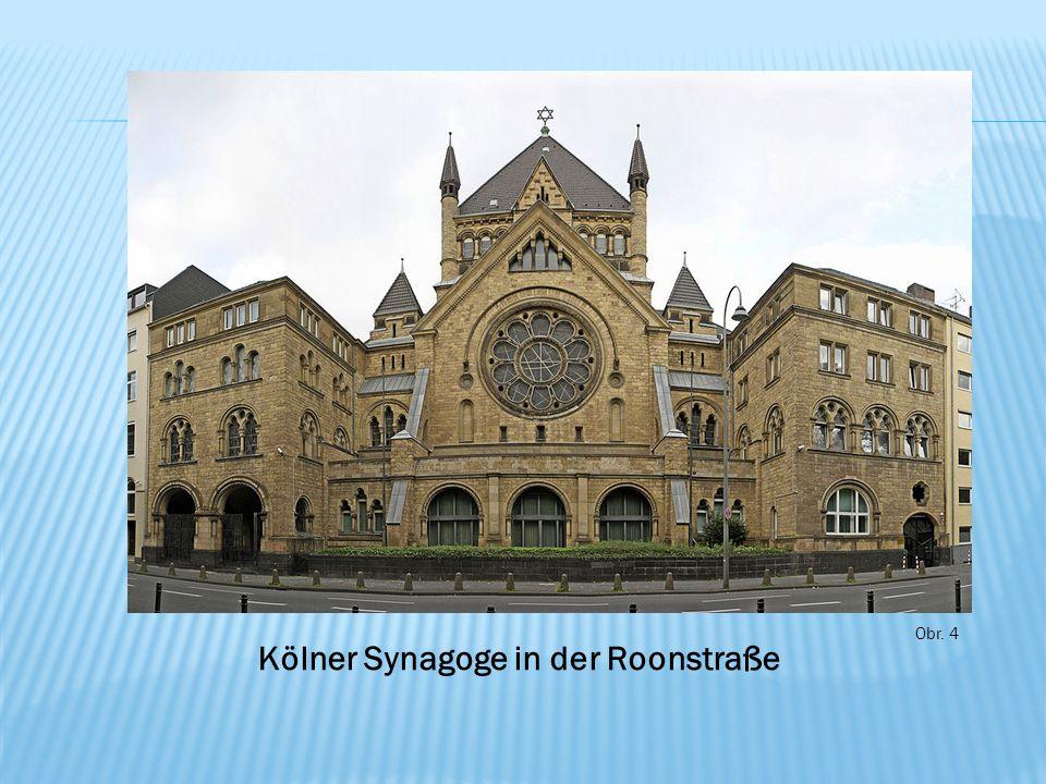 Obr. 4 Kölner Synagoge in der Roonstraße