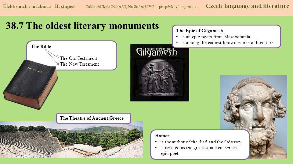 38.7 The oldest literary monuments Elektronická učebnice - II. stupeň Základní škola Děčín VI, Na Stráni 879/2 – příspěvková organizace Czech language
