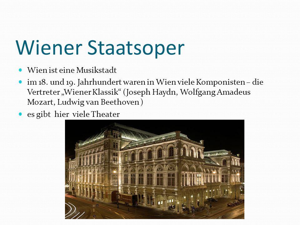 Wiener Staatsoper Wien ist eine Musikstadt im 18. und 19.