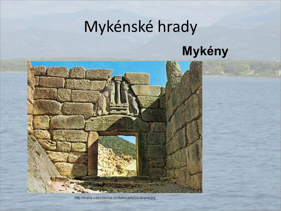 Mykénské hrady Mykény http://maka.webzdarma.cz/statnice/foto/lvibrana.jpg