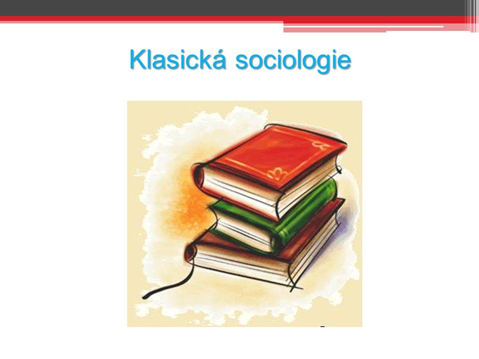 Klasická sociologie