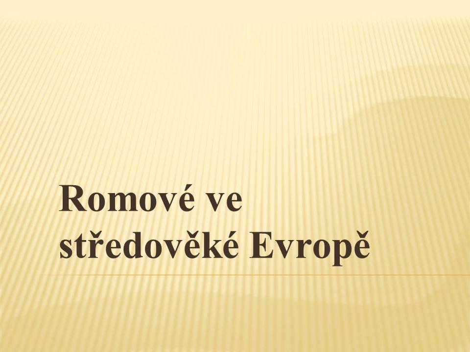 Romové ve středověké Evropě