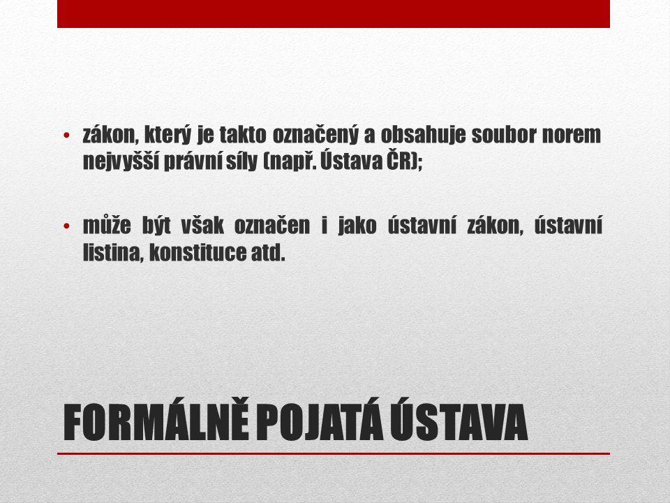 Vymezení ústavního pořádku ústavní zákony ČNR přijaté po 6.
