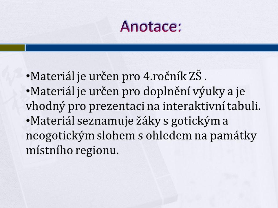 Materiál je určen pro 4.ročník ZŠ. Materiál je určen pro doplnění výuky a je vhodný pro prezentaci na interaktivní tabuli. Materiál seznamuje žáky s g