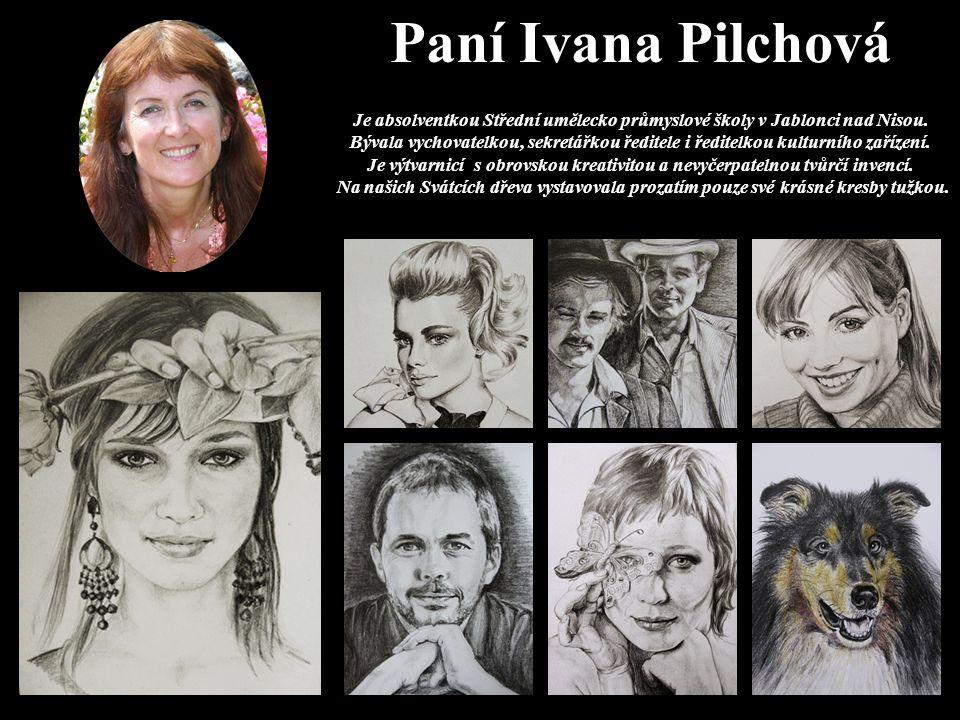 Je absolventkou Střední umělecko průmyslové školy v Jablonci nad Nisou.