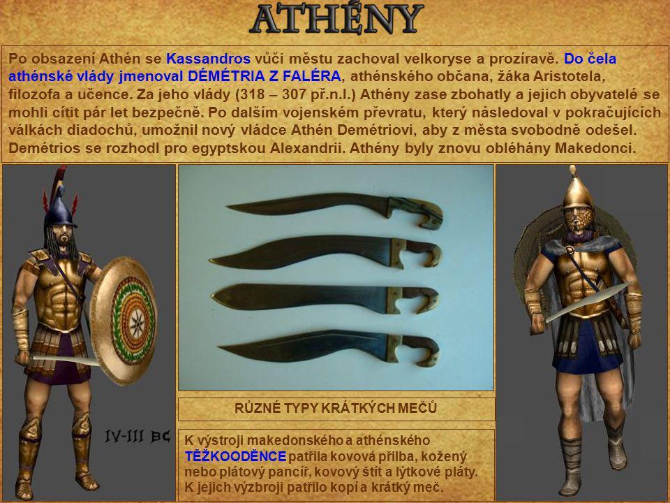 Po obsazení Athén se Kassandros vůči městu zachoval velkoryse a prozíravě. Do čela athénské vlády jmenoval DÉMÉTRIA Z FALÉRA, athénského občana, žáka