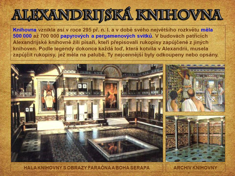Knihovna vznikla asi v roce 295 př. n. l. a v době svého největšího rozkvětu měla 500 000 až 700 000 papyrových a pergamenových svitků. V budovách pat