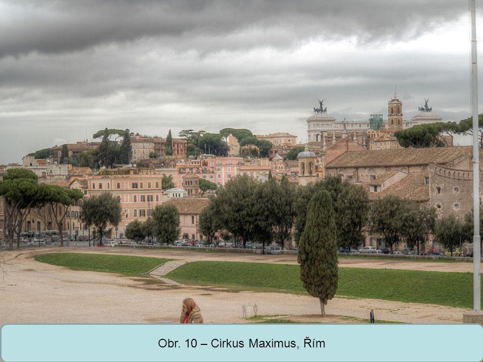 Střední škola Oselce Obr. 10 – Cirkus Maximus, Řím