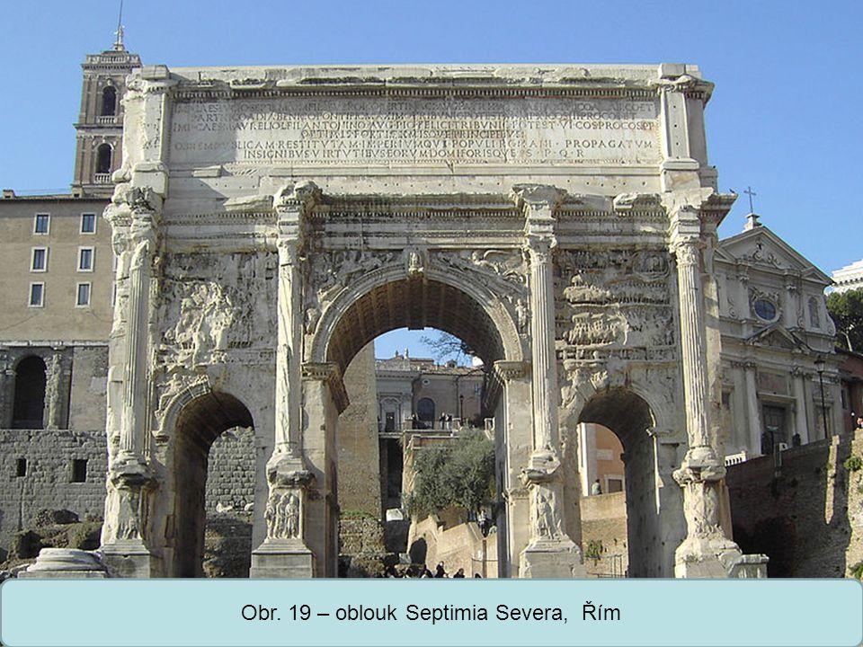 Střední škola Oselce Obr. 19 – oblouk Septimia Severa, Řím