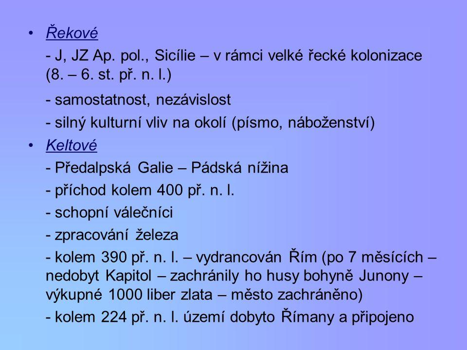 Řekové - J, JZ Ap.pol., Sicílie – v rámci velké řecké kolonizace (8.