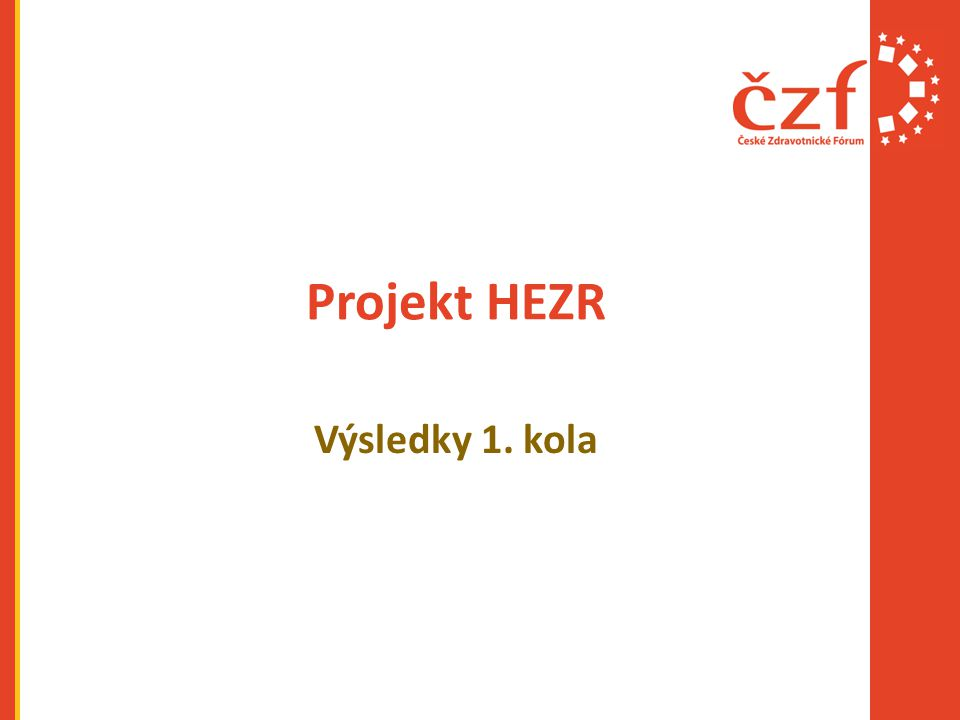 Projekt HEZR Výsledky 1. kola