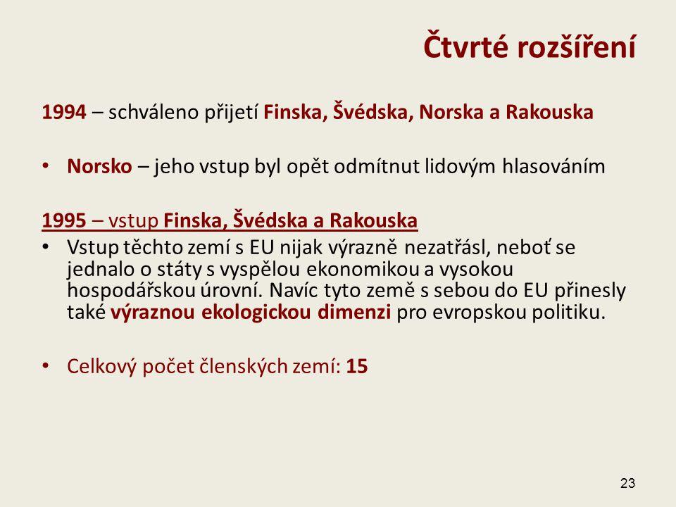 1994 – schváleno přijetí Finska, Švédska, Norska a Rakouska Norsko – jeho vstup byl opět odmítnut lidovým hlasováním 1995 – vstup Finska, Švédska a Ra