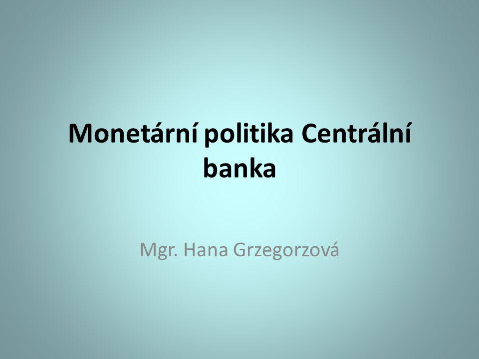 Nástroje monetární politiky A) Přímé (adresné) administrativní nástroje Nejsou v rozvinutých ekonomikách běžně používány, direktivní...ovlivnění úvěrových možností komerčních bank a jejich likvidity Stanovení maximálního objemu úvěrů poskytovaných CB bankám komerčním Omezení objemu úvěrů - nutný souhlas CB, aby obchodní banka mohla poskytnou úvěr (zpravidla u velkých úvěrů) Povinné vklady, doporučení, výzvy, dohody