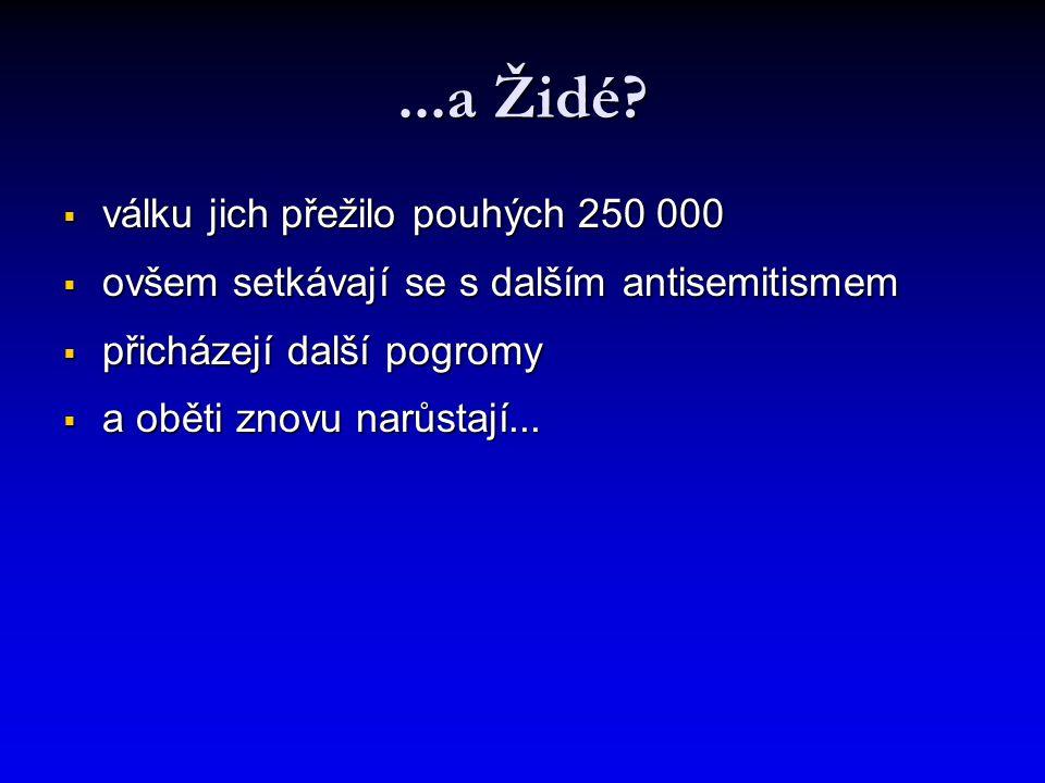 ...a Židé.