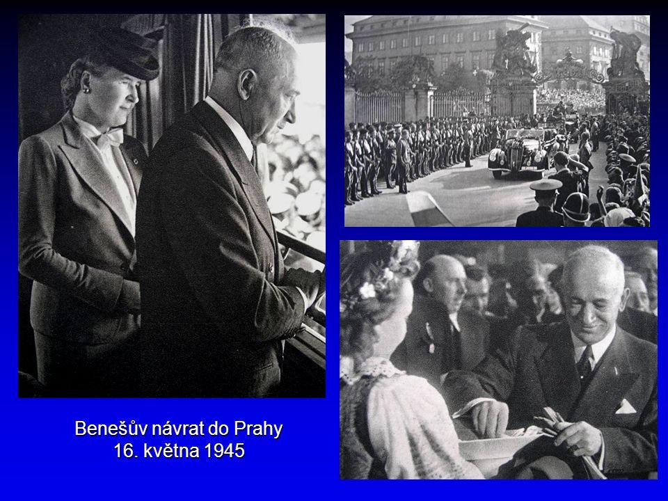 Benešův návrat do Prahy 16. května 1945