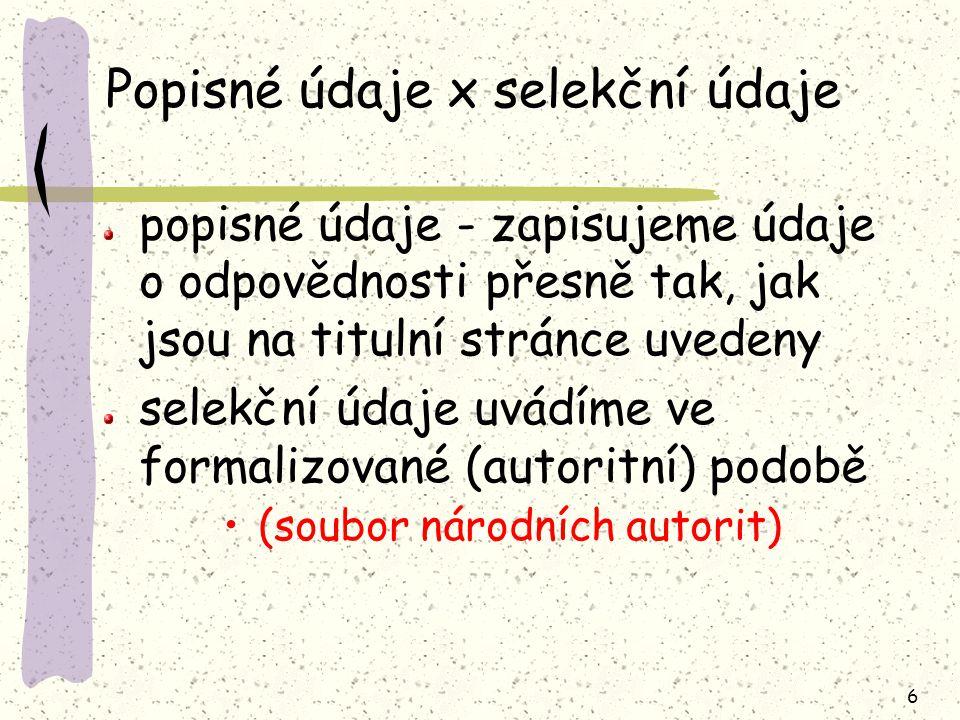 47 Příklady citací Horáková, Markéta: Pastýři mloků Právo, 20.