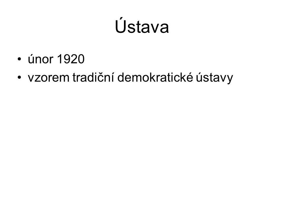 Ústava únor 1920 vzorem tradiční demokratické ústavy