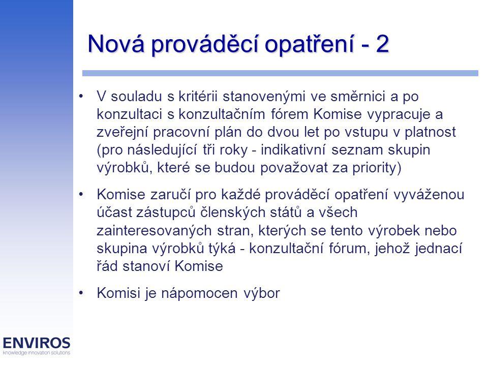 Nová prováděcí opatření - 2 V souladu s kritérii stanovenými ve směrnici a po konzultaci s konzultačním fórem Komise vypracuje a zveřejní pracovní plá