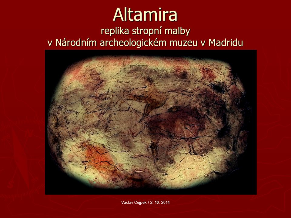 Altamira replika stropní malby v Národním archeologickém muzeu v Madridu Václav Cejpek / 2.
